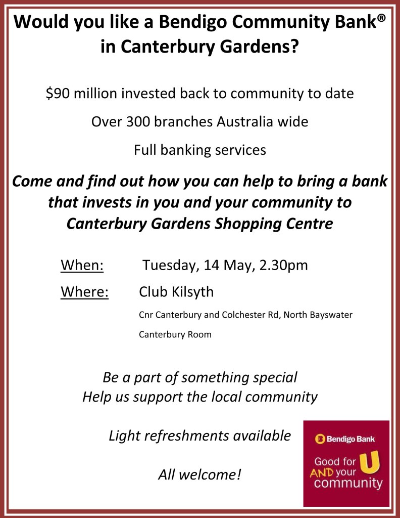 Would you like a Bendigo Community Bank® in Canterbury Gardens